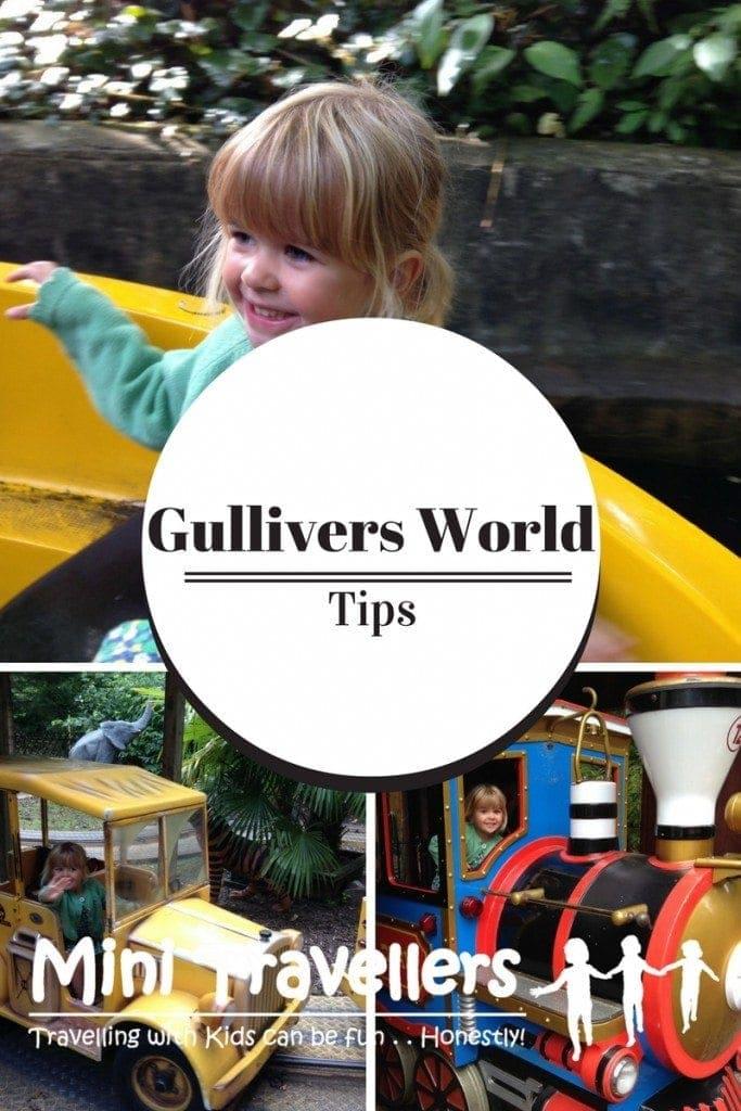 Gullivers World Tips