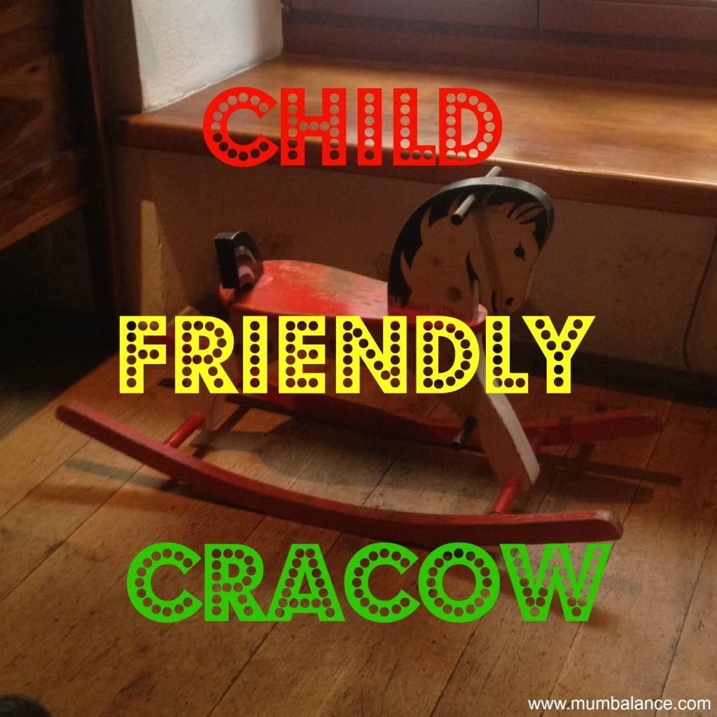 Child Friendly Cracow | Cracow with Kids