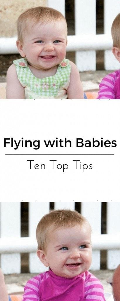 Flying with Babies Ten Top Tips www.minitravellers.co.uk