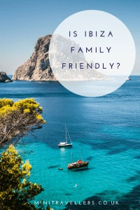 Is Ibiza Family Friendly?