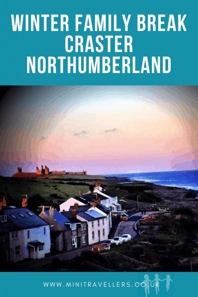 Winter Family Break Craster Northumberland