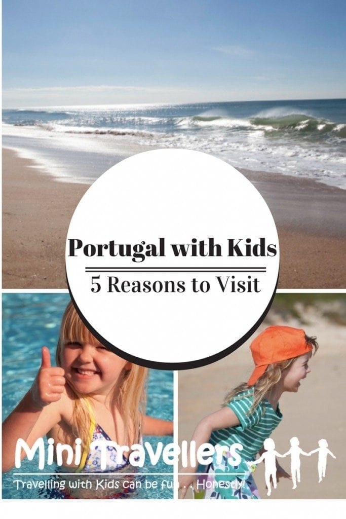 5 Reasons to Visit Portugal with Kids