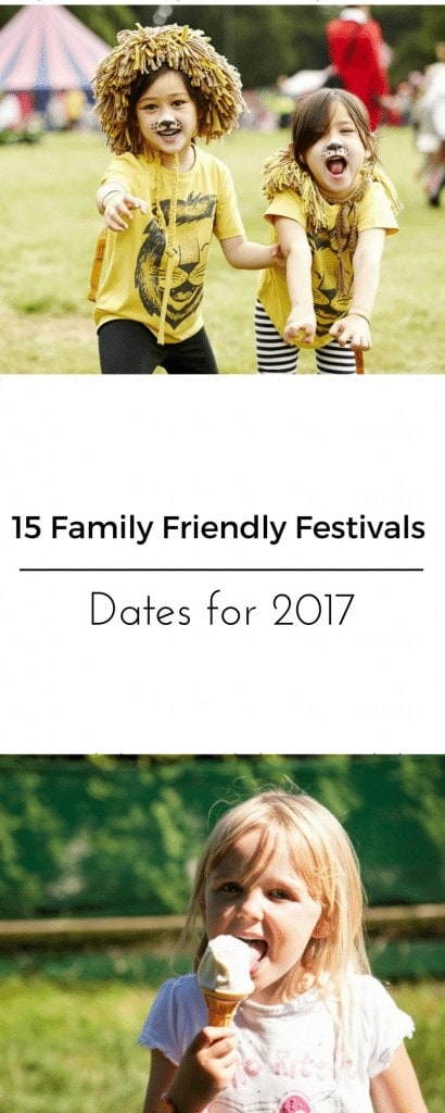 Dates of the Top 15 Family Friendly Festivals 2017 www.minitravellers.co.uk
