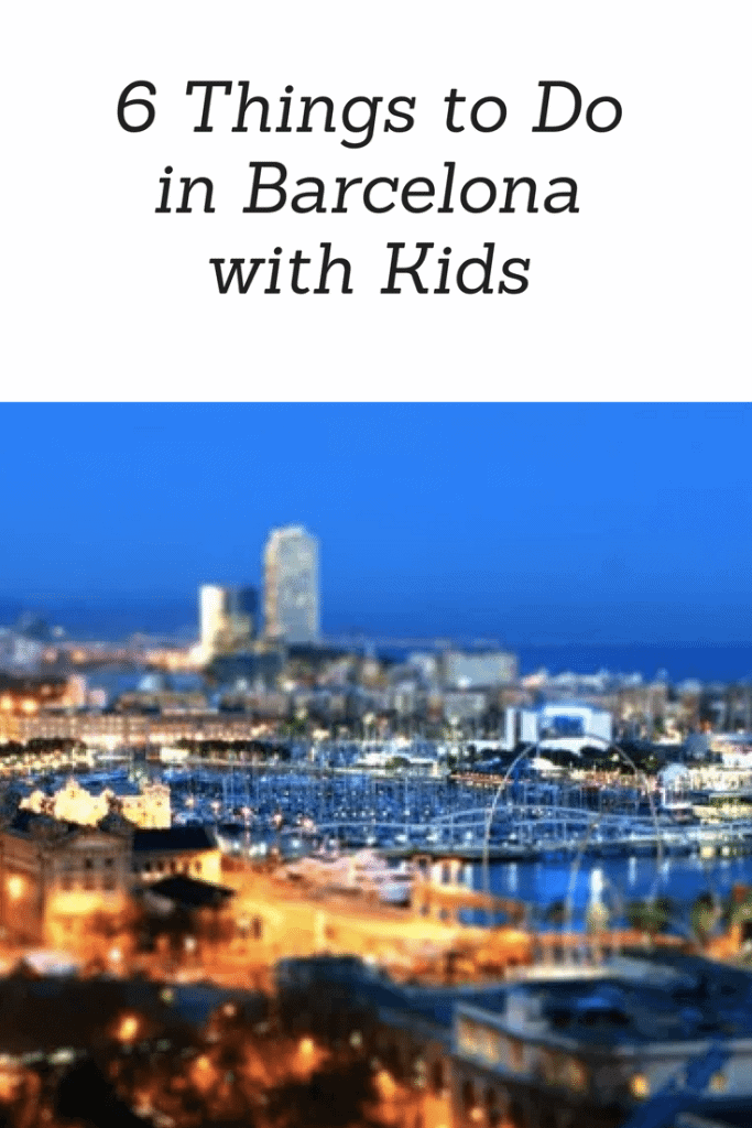 6 Things to Do in Barcelona with Kids www.minitravellers.co.uk