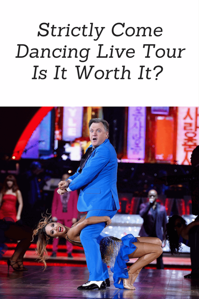 Strictly Come Dancing Live Tour Is It Worth It- www.minitravellers.co.uk