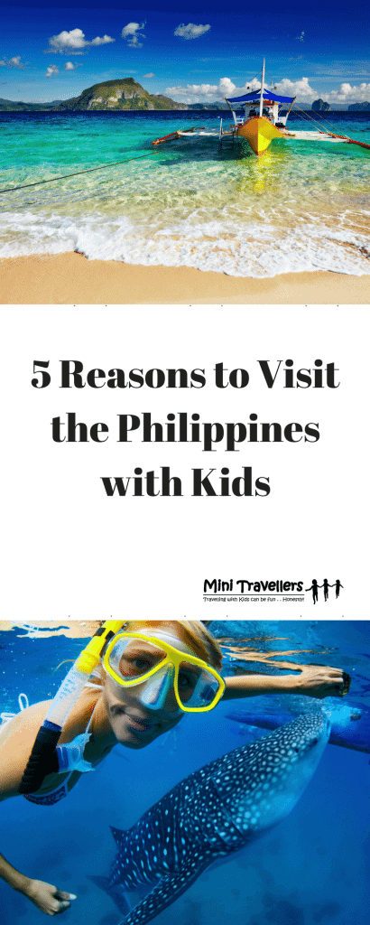 5 Reasons to Visit the Philippines with Kids www.minitravellers.co.uk