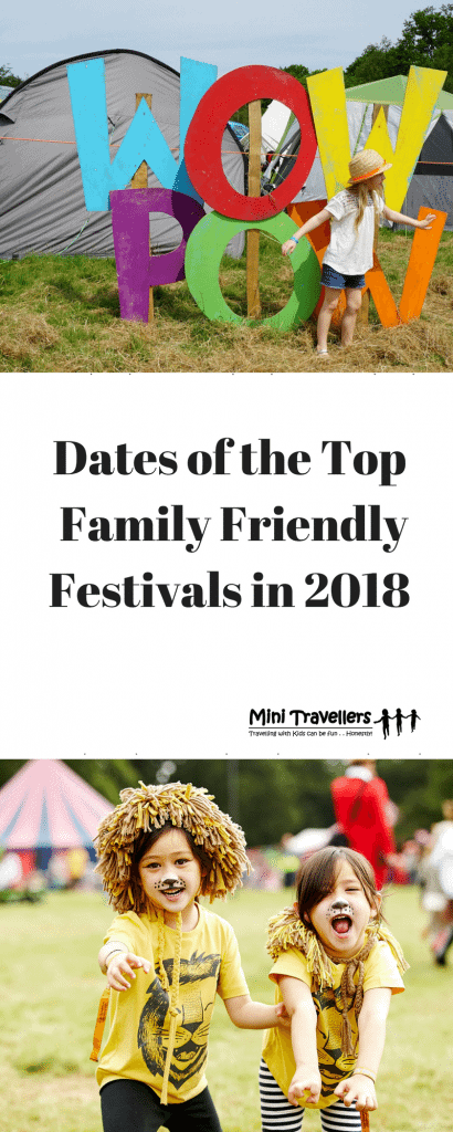 Dates of the Top Family Friendly Festivals in 2018 www.minitravellers.co.uk