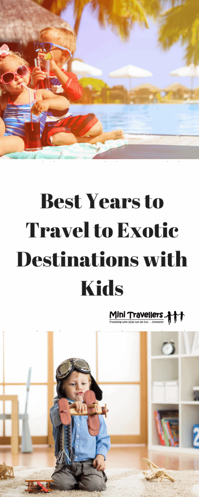 Best Years to Travel to Exotic Destinations with Kids