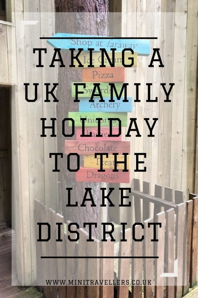 Taking a UK Family holiday to the Lake District