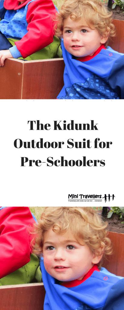 The Kidunk Outdoor Suit for Pre-Schoolers