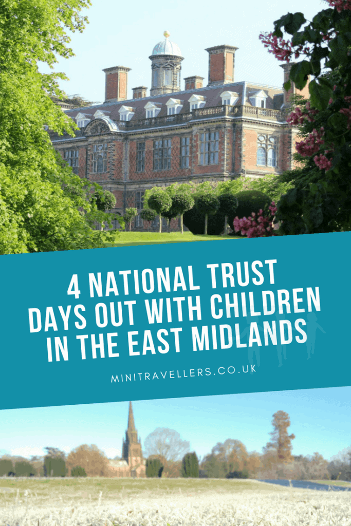 4 National Trust Days Out With Children In The East Midlands