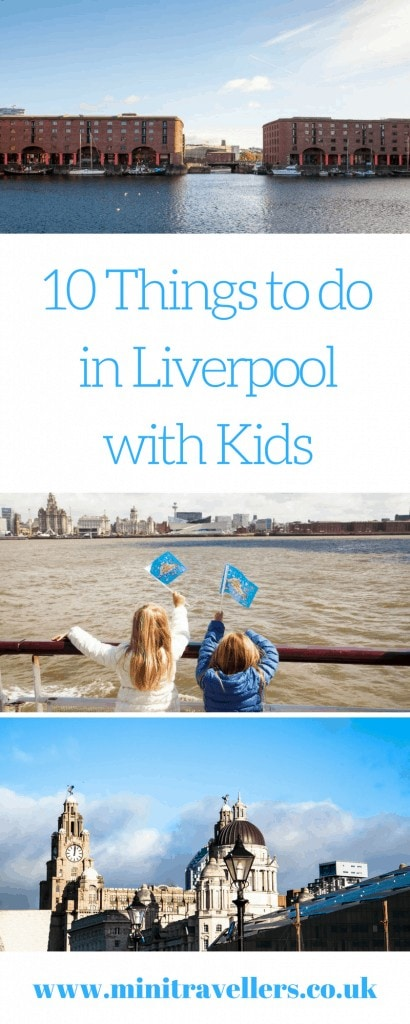 10 Things to do in Liverpool with Kids