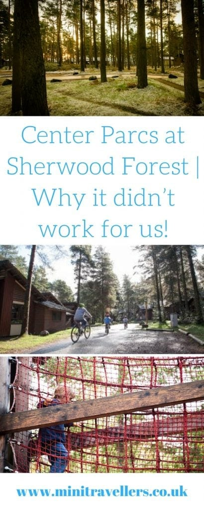 Center Parcs at Sherwood Forest   Why it didn't work for us!
