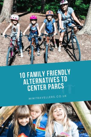 10 Family Friendly Alternative to Center Parcs