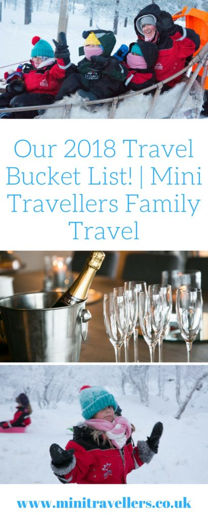 Our 2018 Travel Bucket List! _ Mini Travellers Family Travel