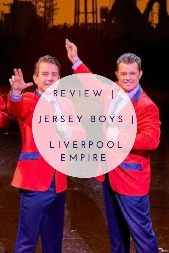 Review | Jersey Boys | Liverpool Empire