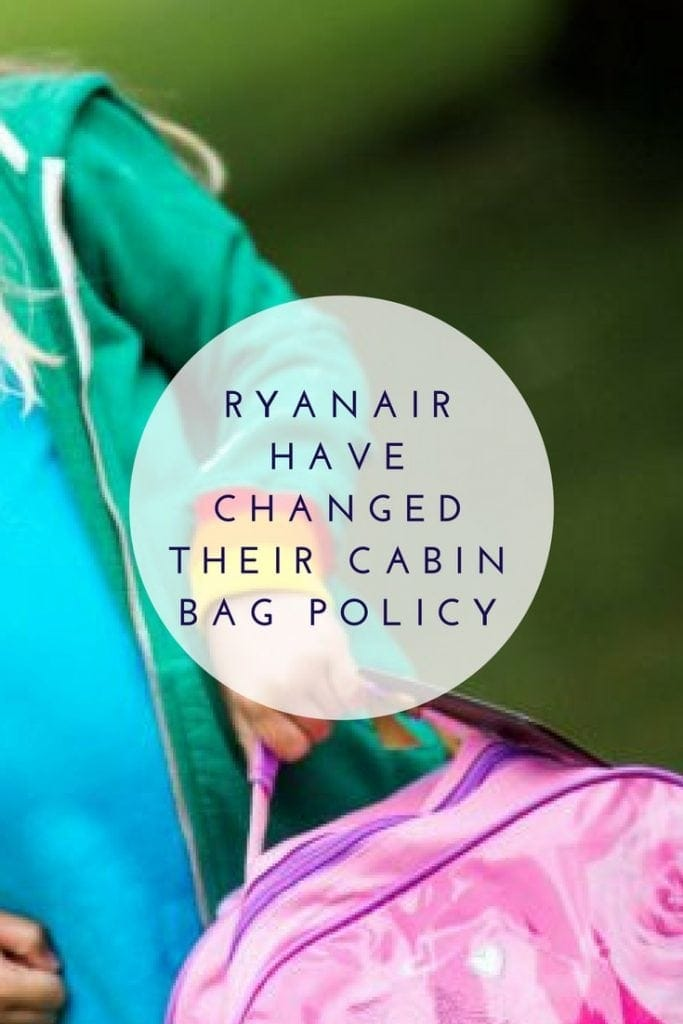 Ryanair have changed their cabin bag policy! | January 2018