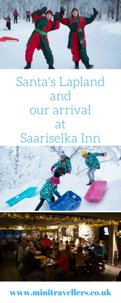 Santa's Lapland and our arrival at Saariselka Inn | Mini Travellers Family Travel