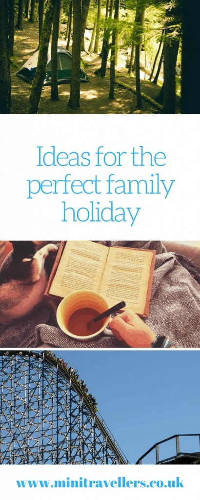 Ideas for the perfect family holiday. Plan your next family holiday with my guide featuring ideas including camping, a family cruise, visiting a theme park and more.
