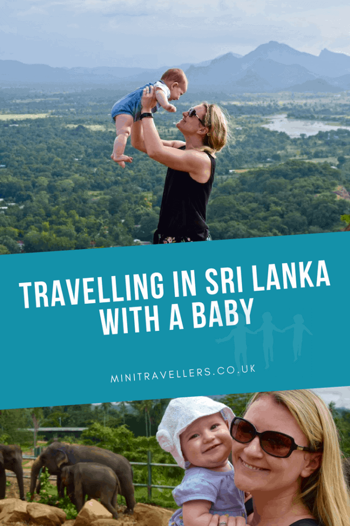Travelling In Sri Lanka With A Baby