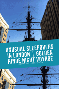 Unusual Sleepovers in London | Golden Hinde Night Voyage
