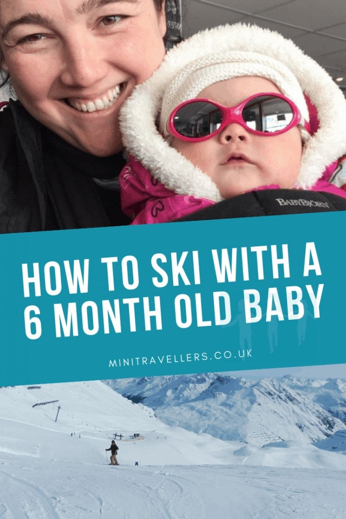 How To Ski With A 6 Month Old Baby
