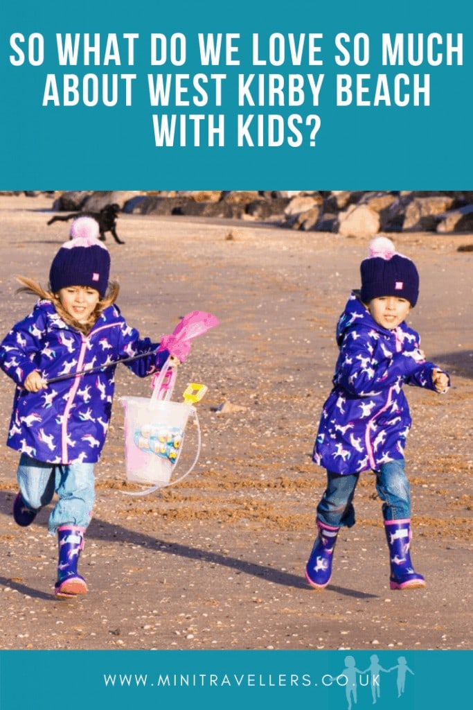 So what do we love so much about West Kirby Beach with Kids?