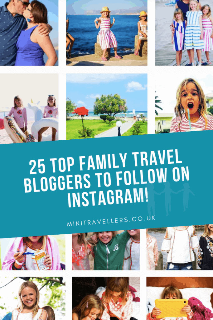 25 Top Family Travel Bloggers to follow on Instagram!