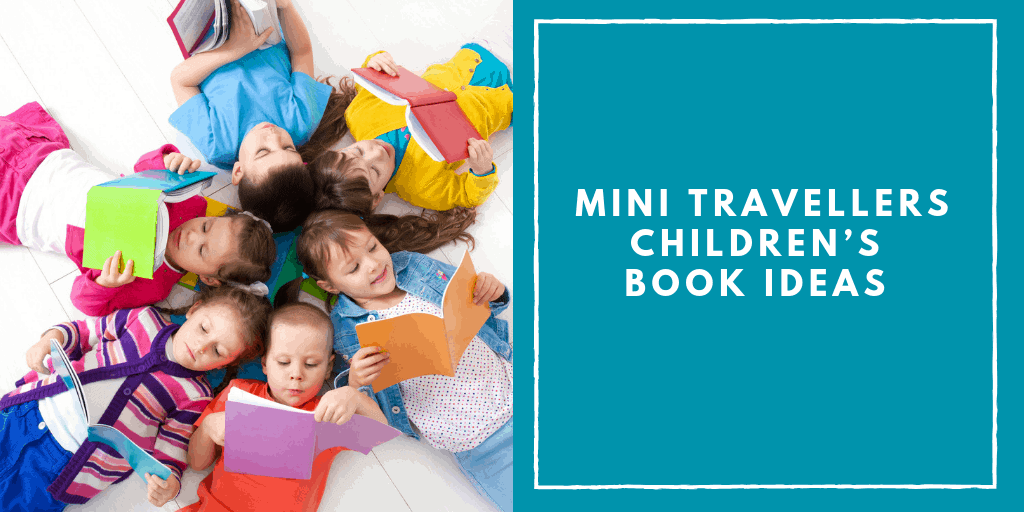 Mini Travellers Children's Book Ideas for September 2018 www.minitravellers.co.uk (1)