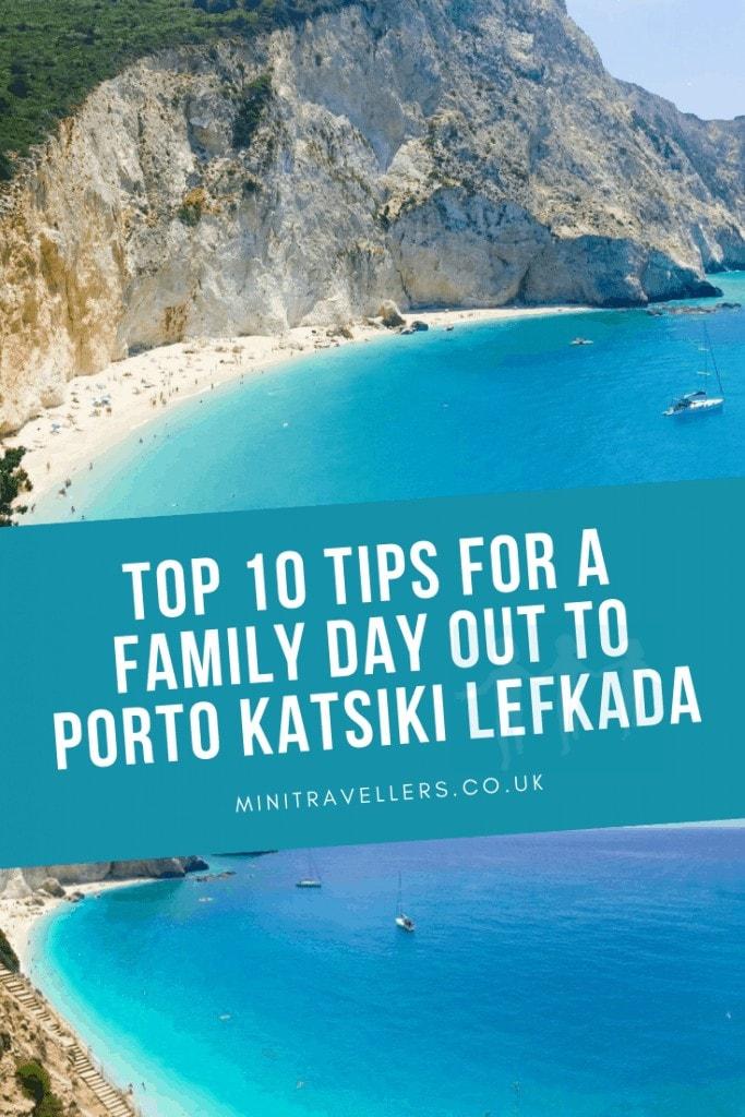 Top 10 Tips For A Family Day Out To Porto Katsiki Lefkada