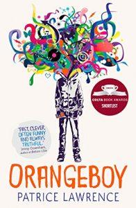 Orangeboy by Patrice Lawrence (Hodder Children's Books)