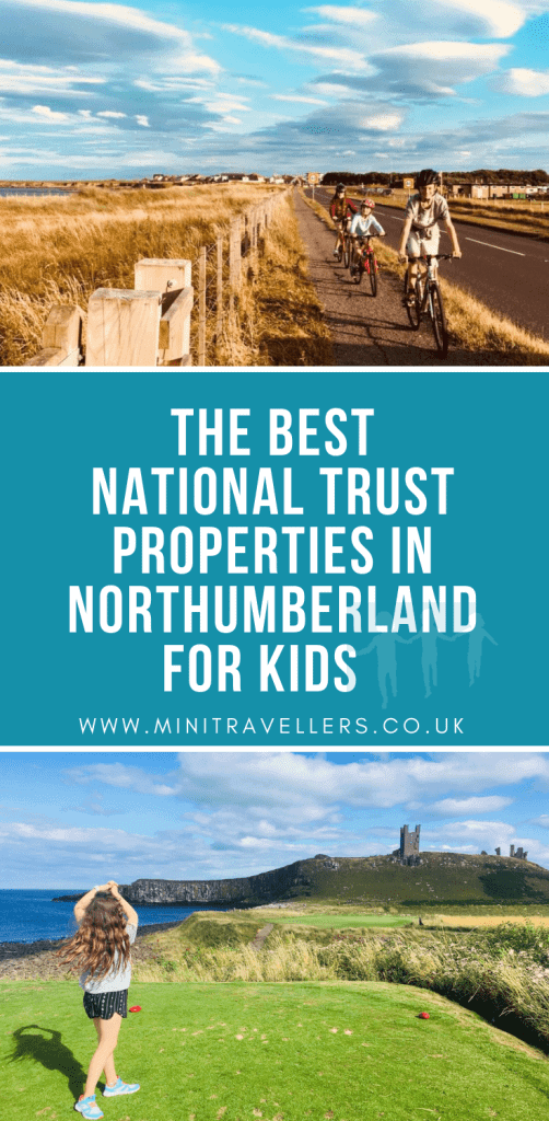 Recommended National Trust Properties In Northumberland For Kids