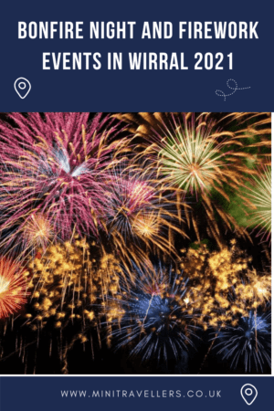 Bonfire Night and Firework Events in Wirral 2021