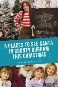 5 Places To See Santa In County Durham This Christmas www.minitravellers.co.uk