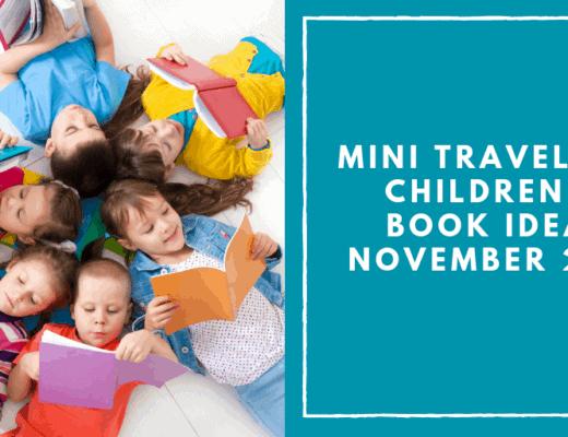 Mini Travellers Children's Book Ideas for November 2018 www.minitravellers.co.uk (1)