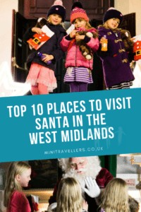 Top 10 Places To Visit Santa In The West Midlands www.minitravellers.co.uk