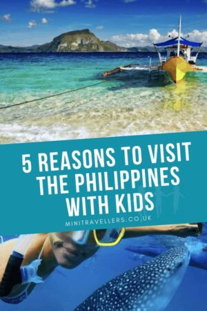 5 Reasons to Visit the Philippines with Kids