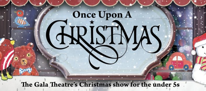 Once Upon a Christmas | A Christmas show for the under 5's in Durham City