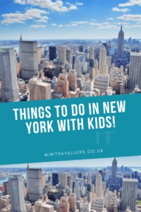 So in no particular order here are some ideas of things to do in New York with kids!