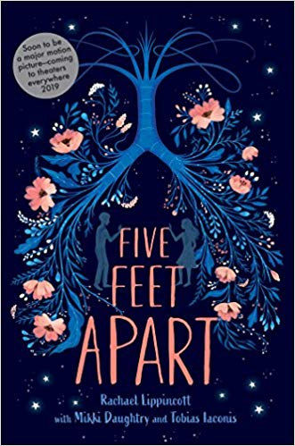 Five Feet Apart by Rachael Lippincott, Mikki Daughtry and Tobias Iaconis (Simon & Schuster Children's UK)