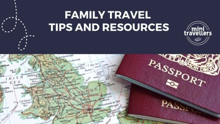 Family Travel Tips and Resources | All the Best of Mini Travellers Tips all in one place!
