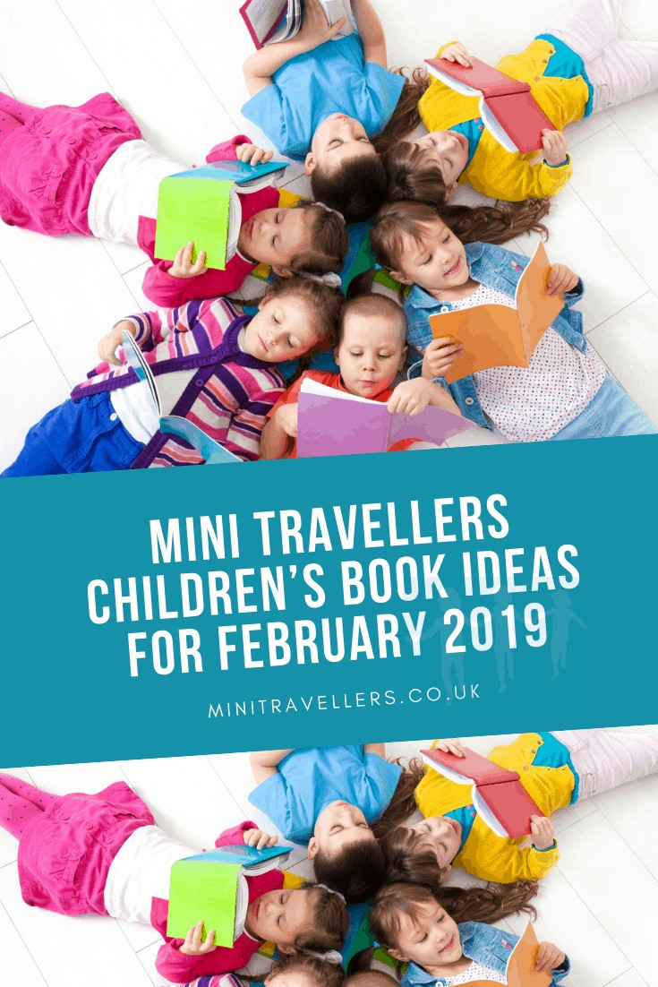 Mini Travellers Children's Book Recommendations for February 2019