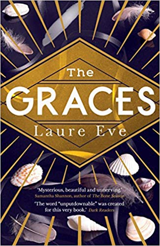 The Graces by Laure Eve (Faber & Faber)
