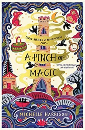 A Pinch Of Magic by Michelle Harrison