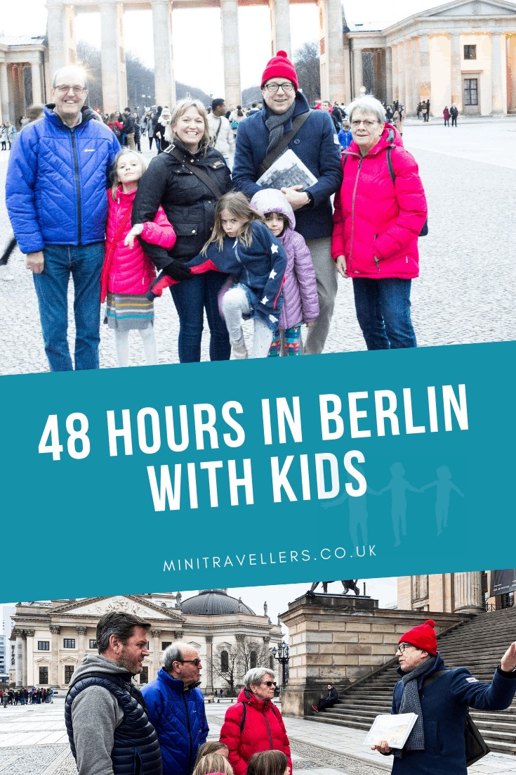 48 hours in Berlin with Kids?