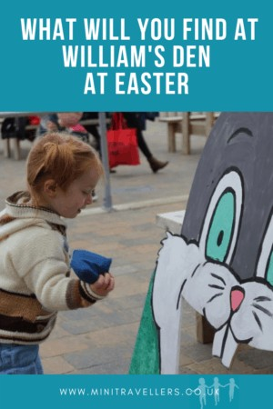 William's Den at Easter
