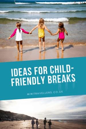 Ideas for Child-friendly Breaks