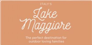 Lake Maggiore: the perfect destination for outdoor loving families