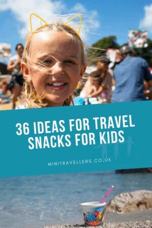 36 ideas for Travel Snacks for Kids
