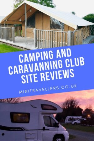 Camping and Caravanning Club Site Reviews